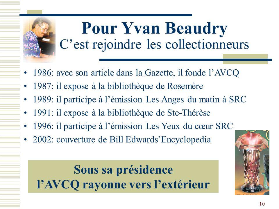 9 Les Présidents de 1986 à 2006 1986-1990 Yvan Beaudry Le Passionné 1998-2002 Michel Filion LAmbassadeur 2002-2006 Jean Guy Richer LÉpicurien 1990-199