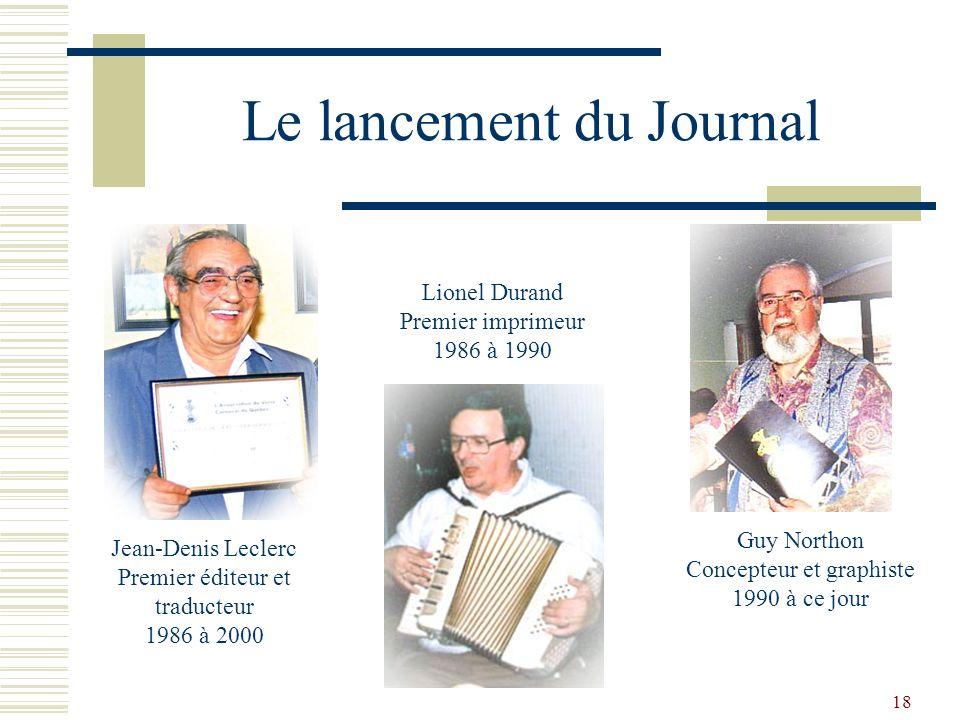 17 Les Officiers Bâtisseurs 1990-2000 Virgil Lemos Chroniqueur et recherchiste 1986 à ce jour Rudolf Hafner Chroniqueur et recherchiste 1988-1999 Léo