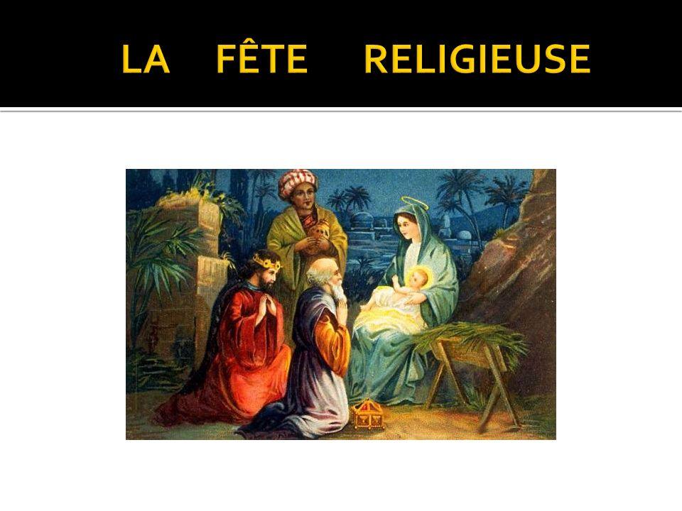 Noël est une fête religieuse. Le 25 décembre on célèbre la naissance du Christ. Les chrétiens vont à la messe de minuit.