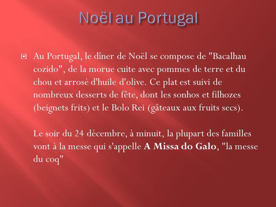 Au Portugal, le dîner de Noël se compose de