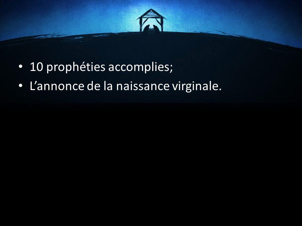 10 prophéties accomplies; Lannonce de la naissance virginale.