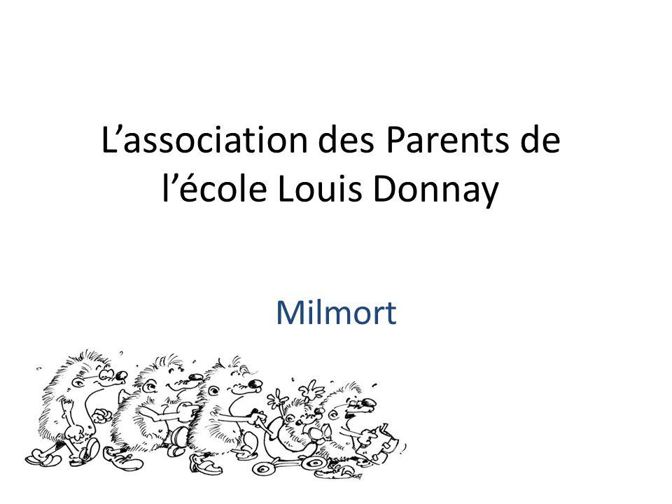 Lassociation des Parents de lécole Louis Donnay Milmort