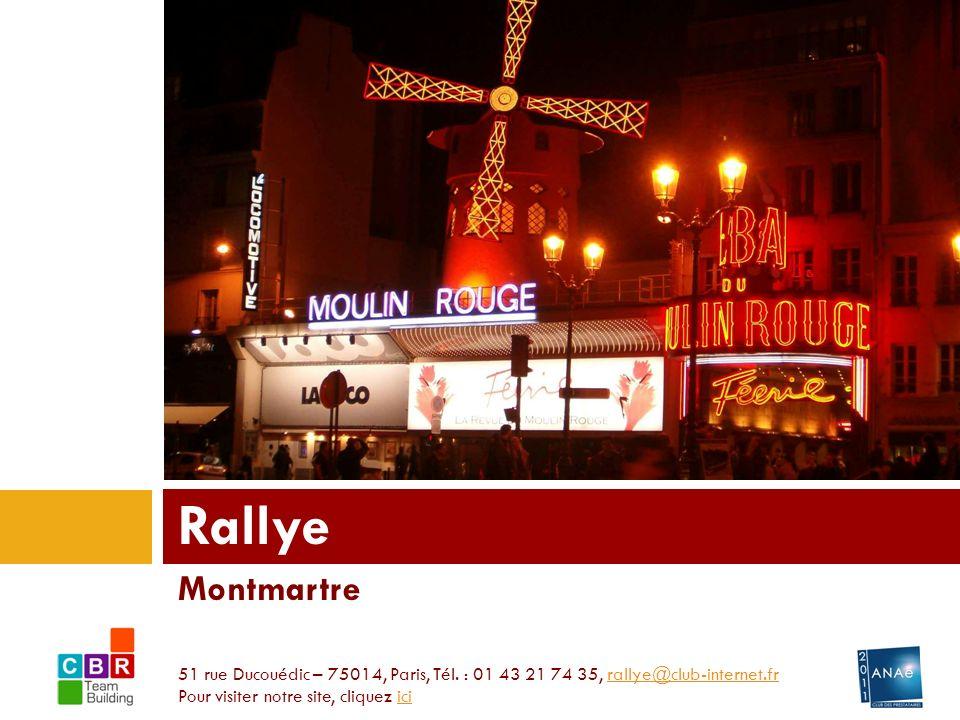 Montmartre Rallye 51 rue Ducouédic – 75014, Paris, Tél.