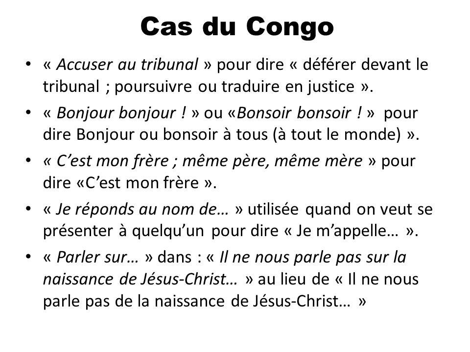 « Accuser au tribunal » pour dire « déférer devant le tribunal ; poursuivre ou traduire en justice ». « Bonjour bonjour ! » ou «Bonsoir bonsoir ! » po