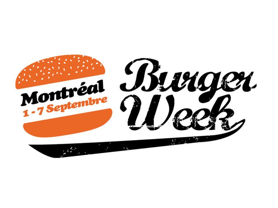 Qui est Burger Week Montréal.Burger Week est le premier en son genre au Canada.