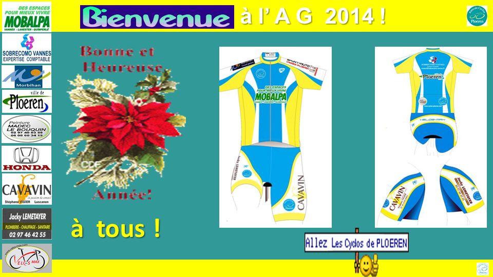 13 Assemblée Générale de lAmicale des Cyclos de Ploëren Juin : la Leclerc 13 Les + beaux de la région !…