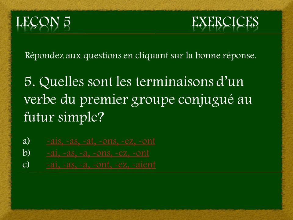 2. c) Imparfait, infinitif, présent – Mauvaise réponse Retourner à la question 2