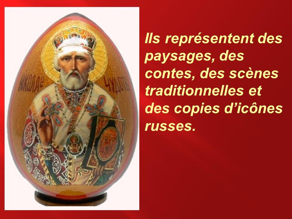 Ils représentent des paysages, des contes, des scènes traditionnelles et des copies dicônes russes.