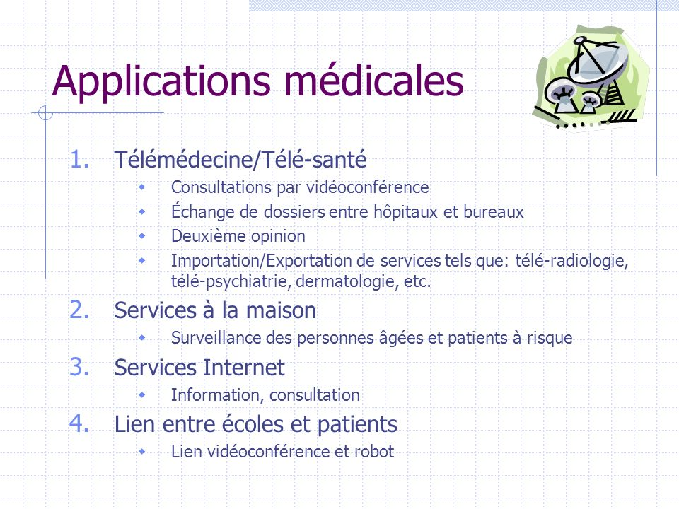 Applications médicales 1.