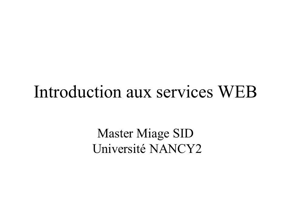 Introduction aux services WEB Master Miage SID Université NANCY2