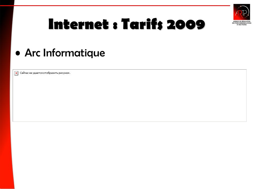 Internet : Tarifs 2009 Arc Informatique
