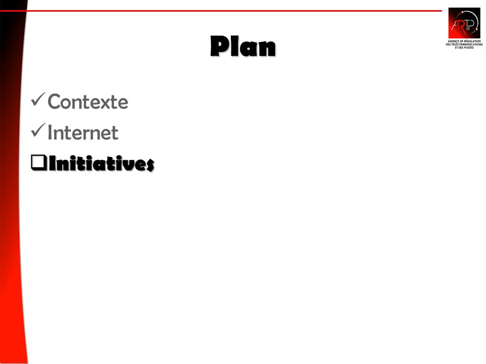 Plan Contexte Internet Initiatives Initiatives