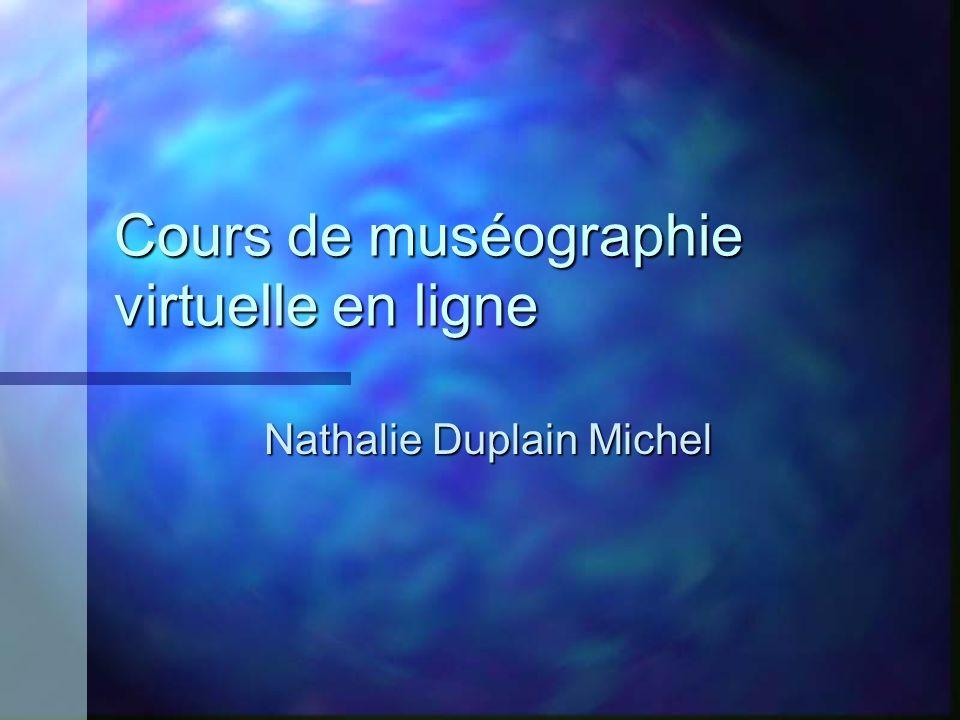 Cours de muséographie virtuelle en ligne Nathalie Duplain Michel
