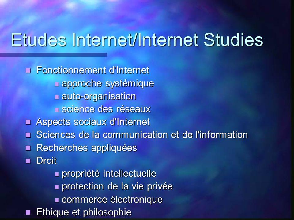 Etudes Internet/Internet Studies Fonctionnement d'Internet Fonctionnement d'Internet approche systémique approche systémique auto-organisation auto-or