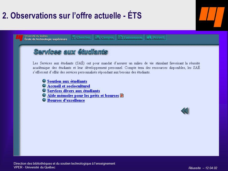 Réussite – 12.04.02 Direction des bibliothèques et du soutien technologique à lenseignement VPER - Université du Québec 2.