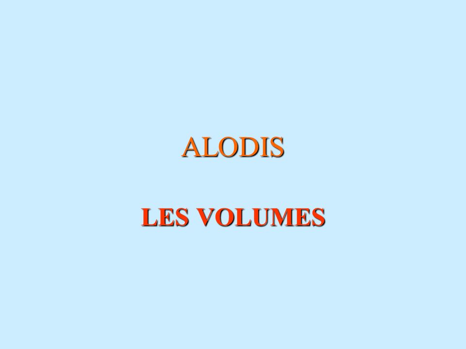 ALODIS LES VOLUMES