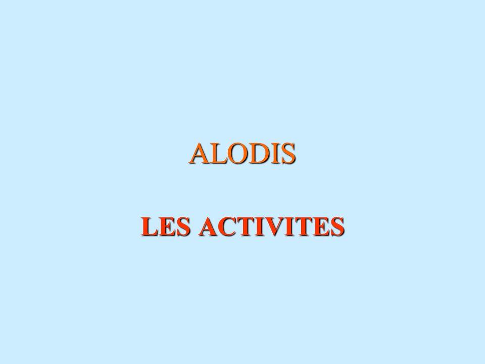 ALODIS LES ACTIVITES
