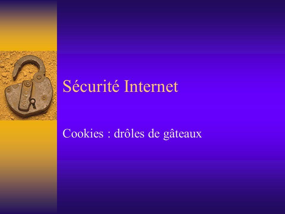Sécurité Internet Cookies : drôles de gâteaux