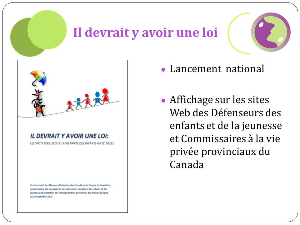 Il devrait y avoir une loi Lancement national Affichage sur les sites Web des Défenseurs des enfants et de la jeunesse et Commissaires à la vie privée provinciaux du Canada