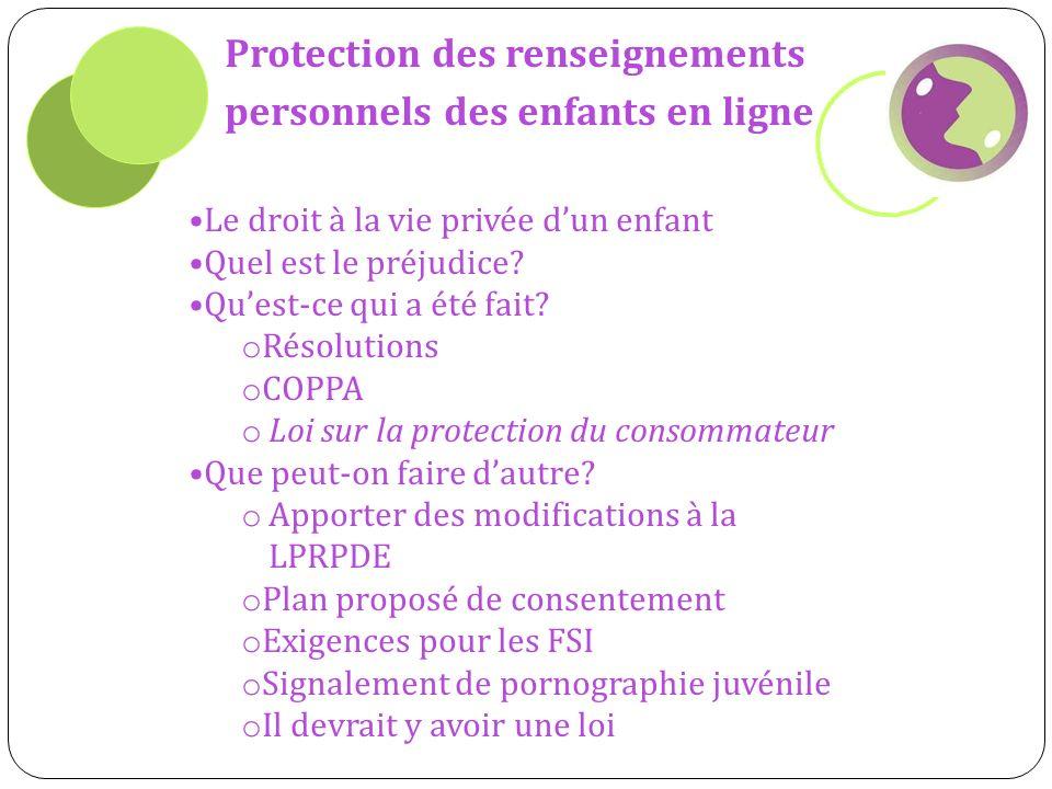 Protection des renseignements personnels des enfants en ligne Le droit à la vie privée dun enfant Quel est le préjudice.