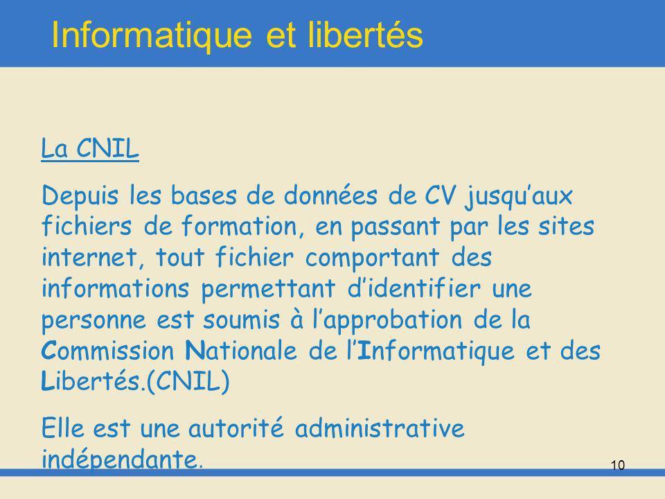 11 Informatique et libertés Les modifications apportées par la loi de 2004 et les décrets de 2005 et 2007 -Harmonisation des règles de déclarations de fichiers entre secteur privé et secteur public.