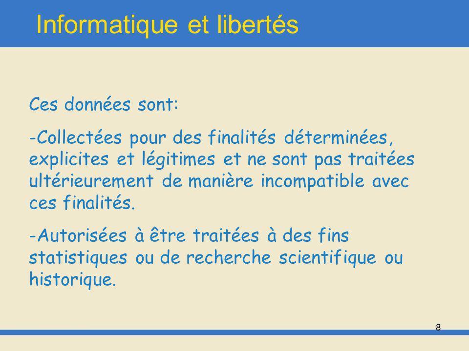 9 Informatique et libertés - Adéquates, pertinentes, exactes, complètes et, si nécessaire, mises à jour