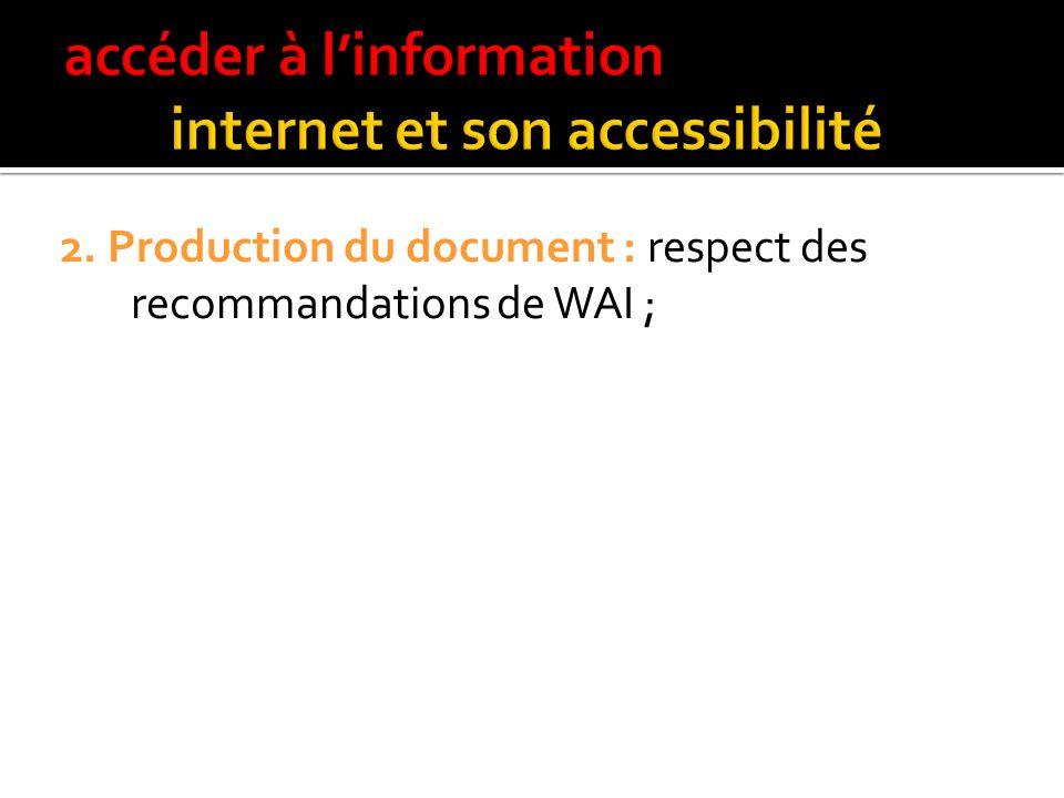 3 niveaux de solution : 1. Outils daccessibilité : lecteurs décrans et/ou navigateurs spécifiques ou adaptés