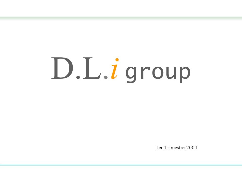 D.L.i group 1er Trimestre 2004