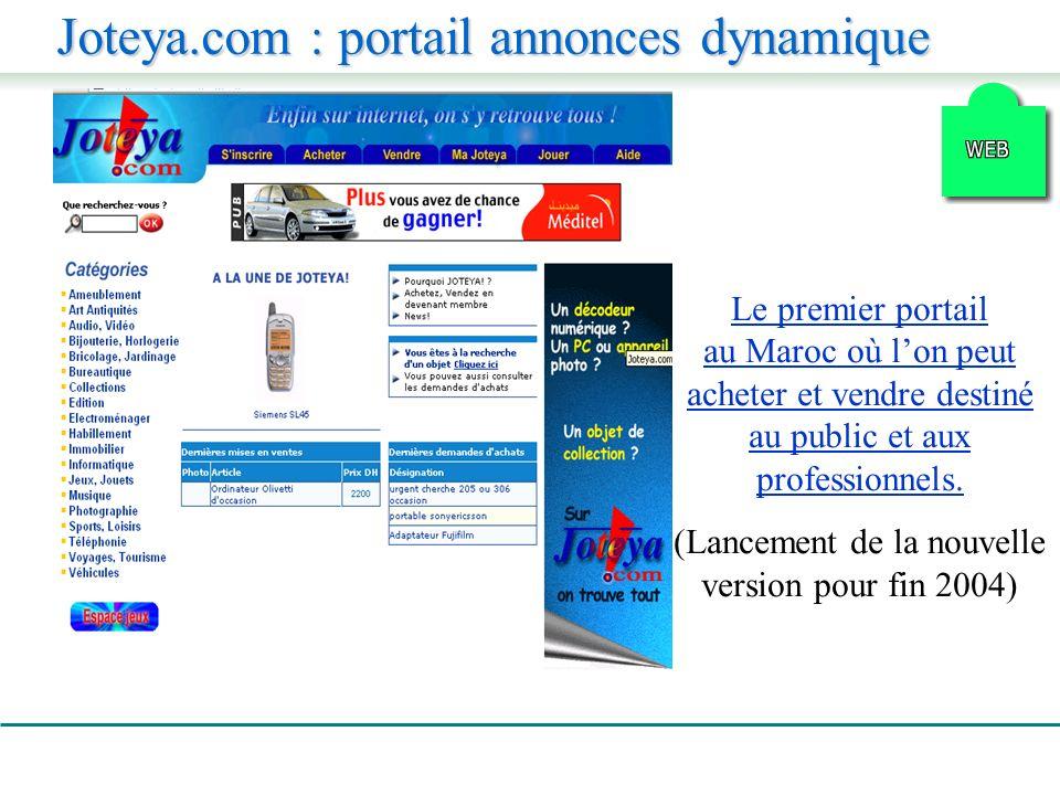 Joteya.com : portail annonces dynamique Le premier portail au Maroc où lon peut acheter et vendre destiné au public et aux professionnels.