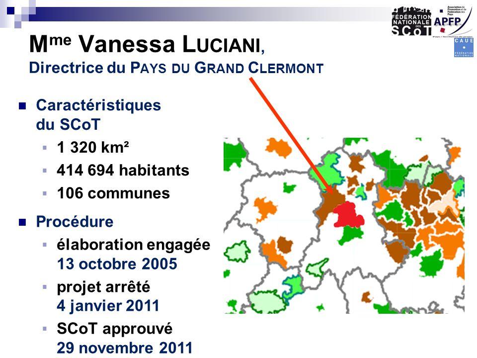 Caractéristiques du SCoT 1 320 km² 414 694 habitants 106 communes Procédure élaboration engagée 13 octobre 2005 projet arrêté 4 janvier 2011 SCoT appr