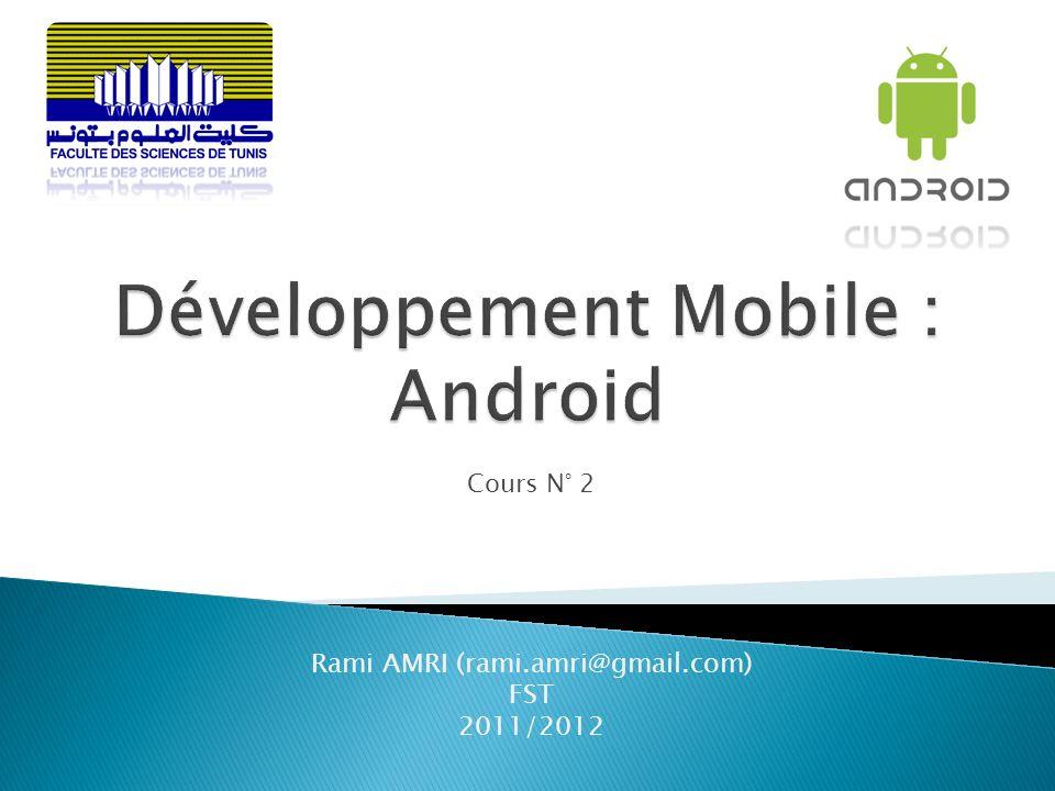 Cours N° 2 Rami AMRI (rami.amri@gmail.com) FST 2011/2012
