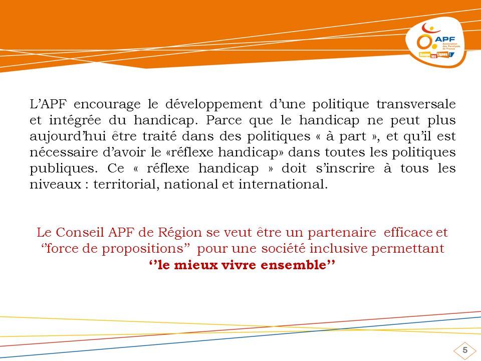 5 LAPF encourage le développement dune politique transversale et intégrée du handicap.
