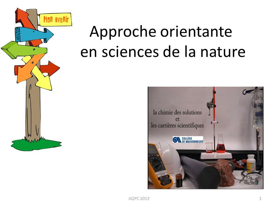 Approche orientante en sciences de la nature 1AQPC 2013