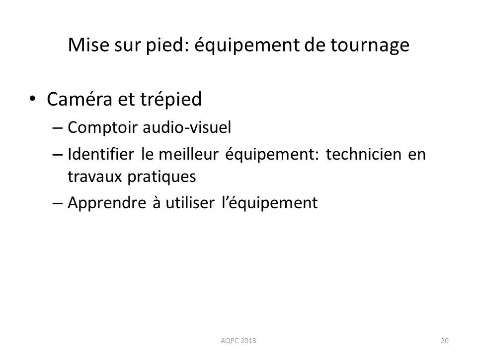 Mise sur pied: équipement de tournage Caméra et trépied – Comptoir audio-visuel – Identifier le meilleur équipement: technicien en travaux pratiques –