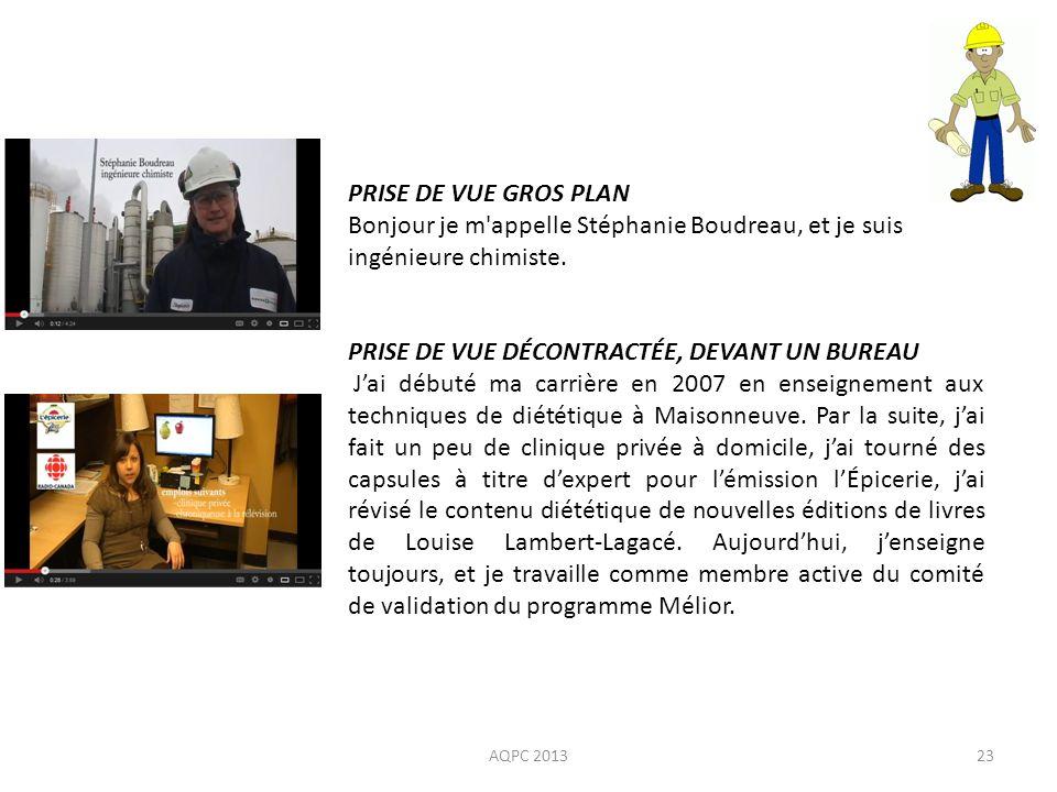 AQPC 201323 PRISE DE VUE GROS PLAN Bonjour je m'appelle Stéphanie Boudreau, et je suis ingénieure chimiste. PRISE DE VUE DÉCONTRACTÉE, DEVANT UN BUREA