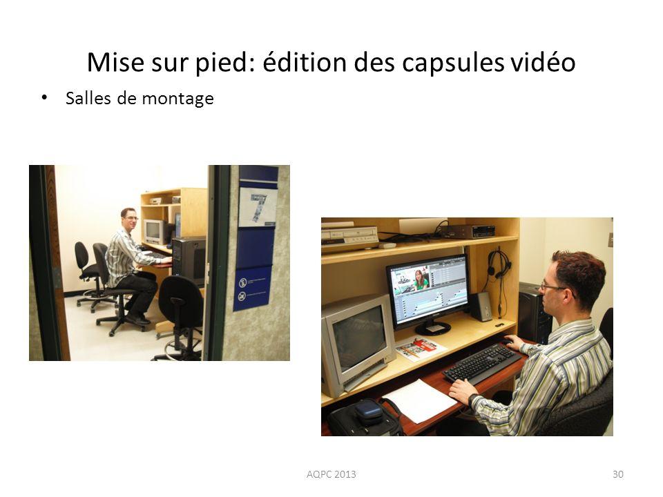Mise sur pied: édition des capsules vidéo AQPC 201330 Salles de montage Se familiariser avec le logiciel – Adobe Premiere Elements 10