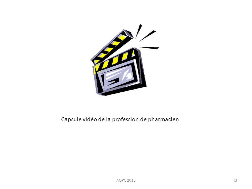 AQPC 201343 Capsule vidéo de la profession de pharmacien