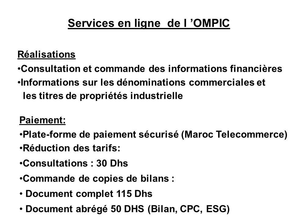 Services en ligne de l OMPIC Réalisations Consultation et commande des informations financières Informations sur les dénominations commerciales et les