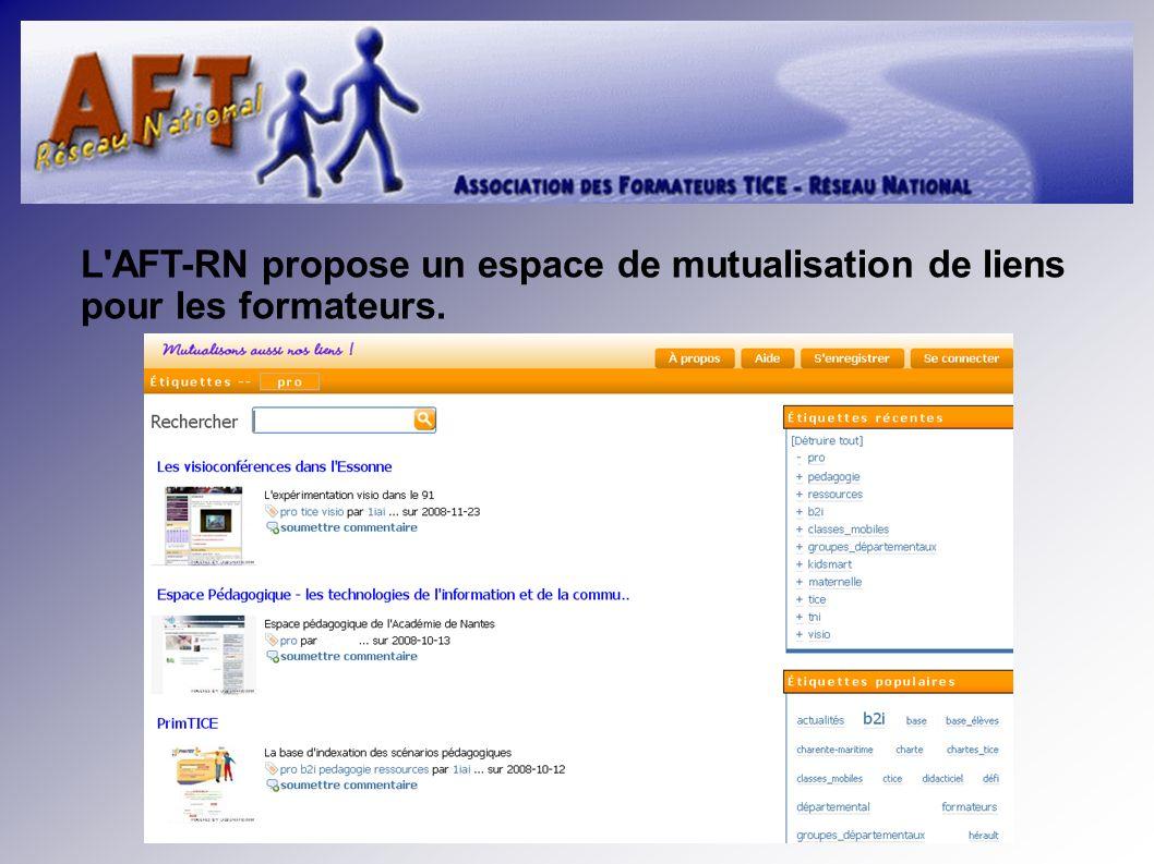 L AFT-RN propose un espace de mutualisation de liens pour les formateurs.