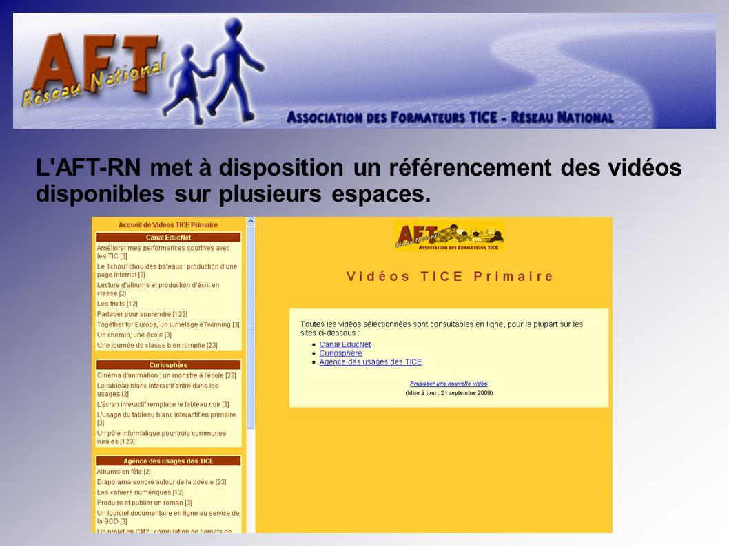 L AFT-RN met à disposition un référencement des vidéos disponibles sur plusieurs espaces.