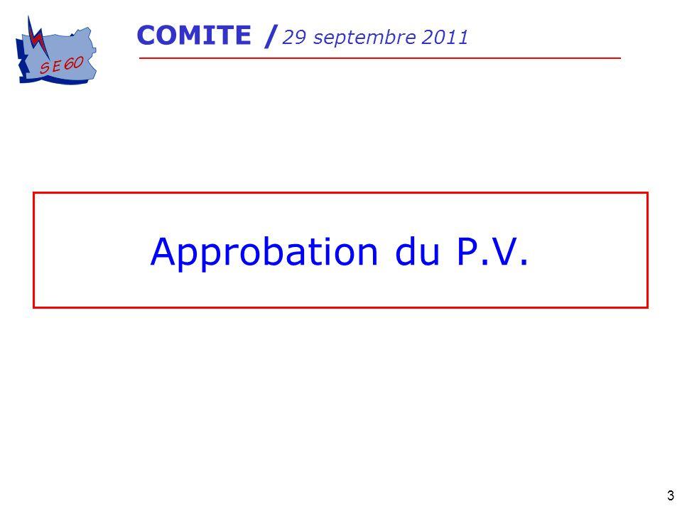 3 Approbation du P.V. COMITE / 29 septembre 2011