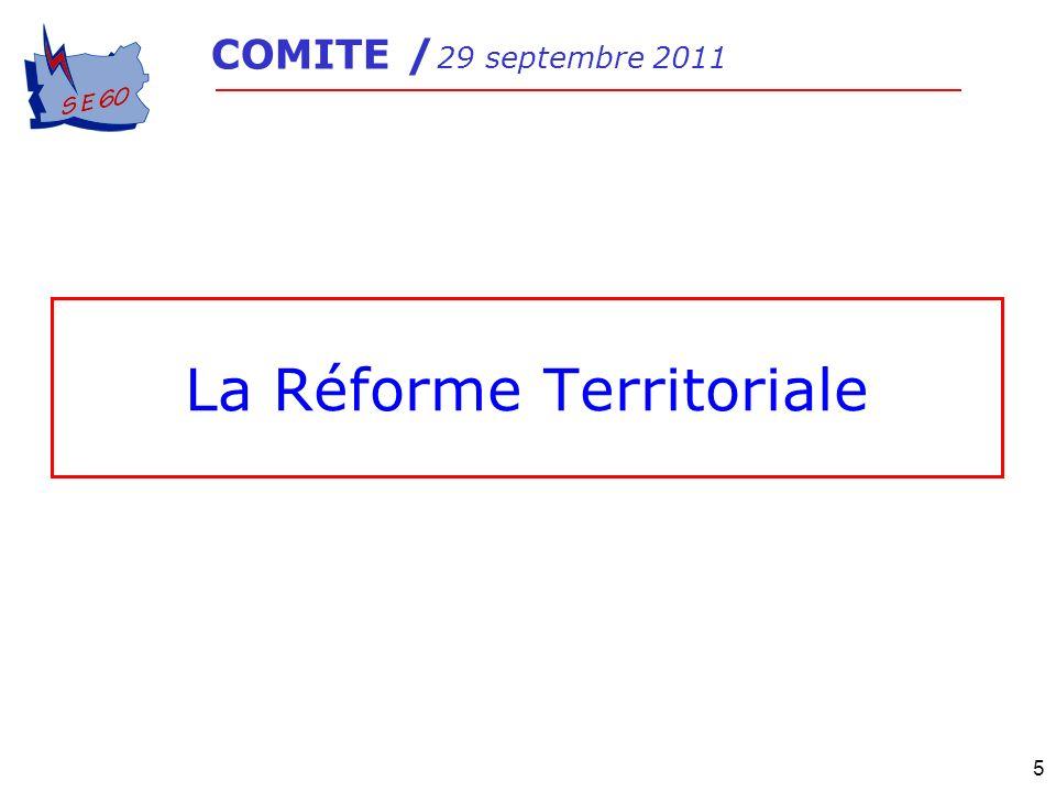 5 La Réforme Territoriale COMITE / 29 septembre 2011