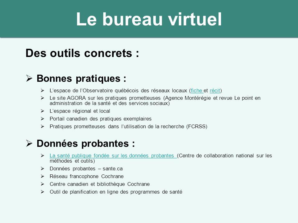 Des outils concrets : Bonnes pratiques : Lespace de lObservatoire québécois des réseaux locaux (fiche et récit)fiche récit Le site AGORA sur les prati