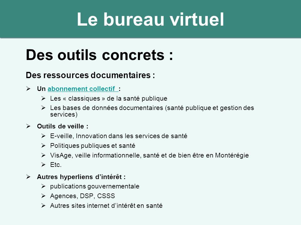 Des outils concrets : Des ressources documentaires : Un abonnement collectif :abonnement collectif Les « classiques » de la santé publique Les bases d