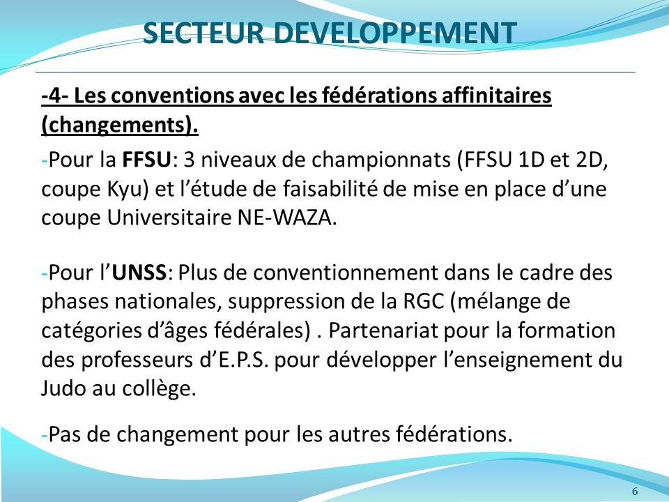 6 -4- Les conventions avec les fédérations affinitaires (changements).