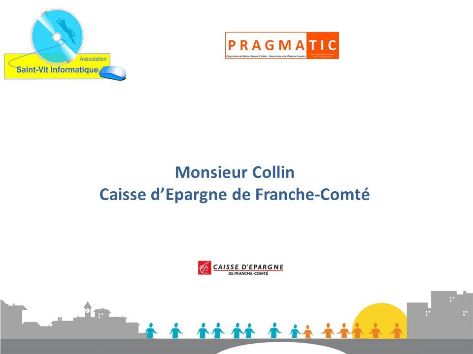 Monsieur Collin Caisse dEpargne de Franche-Comté