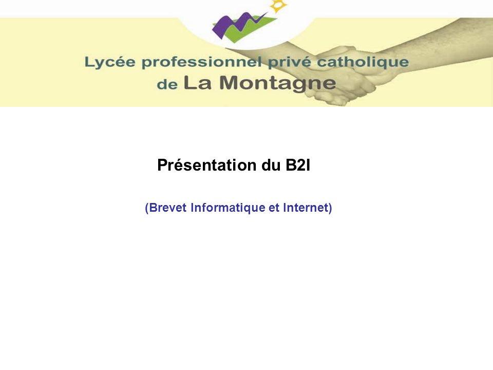 Présentation du B2I (Brevet Informatique et Internet)