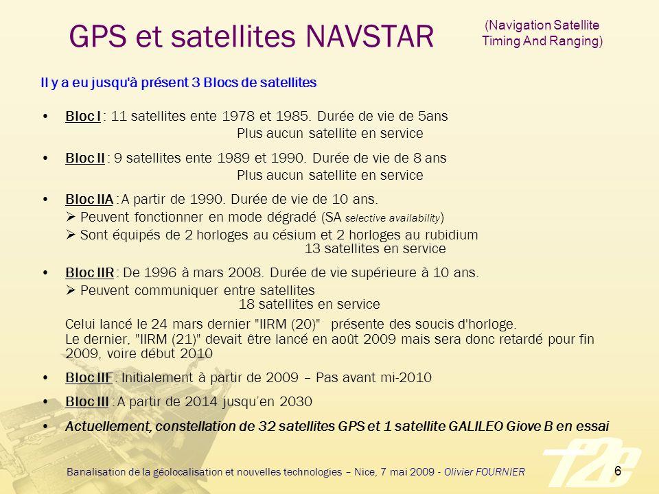 7 Banalisation de la géolocalisation et nouvelles technologies – Nice, 7 mai 2009 - Olivier FOURNIER GPS et visibilité des satellites