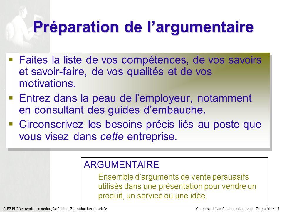 Chapitre 14 Les fonctions de travail Diapositive 15© ERPI Lentreprise en action, 2e édition.