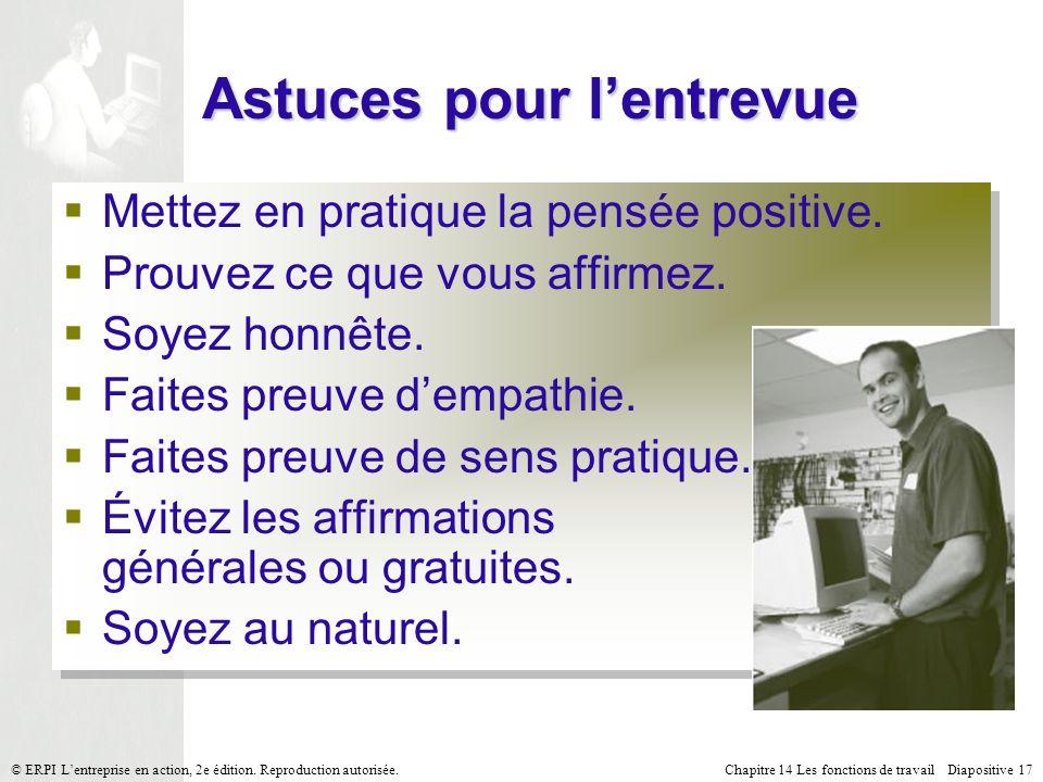 Chapitre 14 Les fonctions de travail Diapositive 17© ERPI Lentreprise en action, 2e édition.